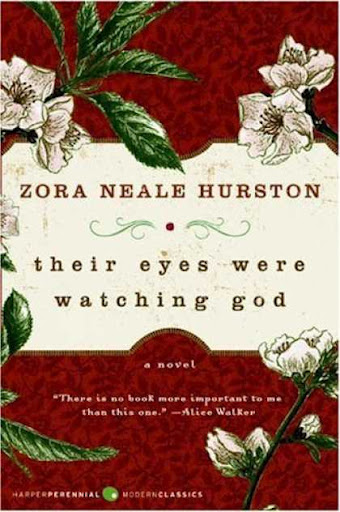 Book Recommendation: Their Eyes Were Watching God by Zora Neale Hurston (1937)